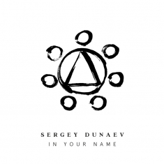 In Your Name, das Debütalbum von Sergey Dunaev